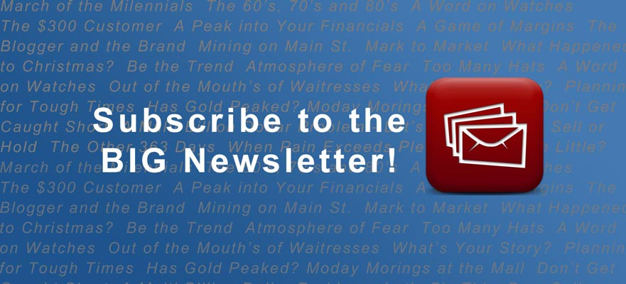 Subscribe to the BIG Newsletter