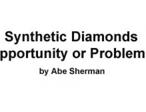 Synthetic Diamonds: Opportunity or Problem?